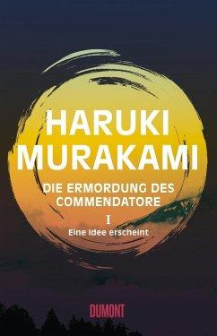 Eine Idee erscheint / Die Ermordung des Commendatore Bd.1 (Mängelexemplar) - Murakami, Haruki