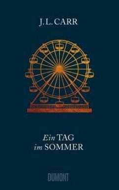 Ein Tag im Sommer (Mängelexemplar) - Carr, J. L.