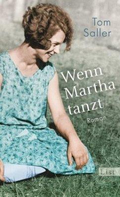 Wenn Martha tanzt (Mängelexemplar) - Saller, Tom