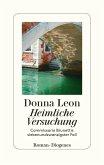 Heimliche Versuchung / Commissario Brunetti Bd.27 (Mängelexemplar)