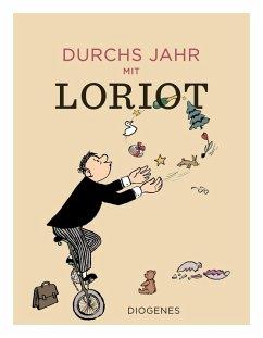 Durchs Jahr mit Loriot (Mängelexemplar) - Loriot