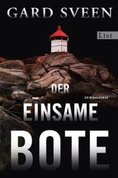 Der einsame Bote / Kommissar Tommy Bergmann Bd.3 (Mängelexemplar) - Sveen, Gard