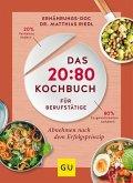 Das 20:80-Kochbuch für Berufstätige (Mängelexemplar)
