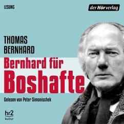 Bernhard für Boshafte (MP3-Download) - Bernhard, Thomas