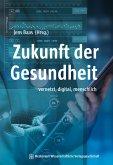 Zukunft der Gesundheit (eBook, PDF)