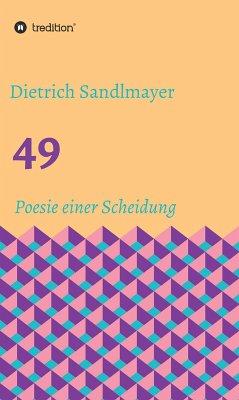 49 (eBook, ePUB) - Sandlmayer, Dietrich