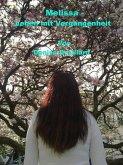 Melissa - Leben mit Vergangenheit (eBook, ePUB)