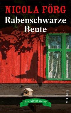 Rabenschwarze Beute / Kommissarin Irmi Mangold Bd.9 (Mängelexemplar) - Förg, Nicola