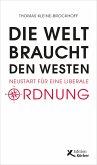 Die Welt braucht den Westen (eBook, ePUB)