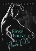 Flinke Fäuste - Flinke Füße (eBook, ePUB)