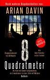 8 Quadratmeter - Als Kind mit Gewalt aufgewachsen, als Erwachsener in einer Zelle mit Mördern - Autobiografie (eBook, ePUB)