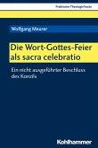 Die Wort-Gottes-Feier als sacra celebratio (eBook, PDF)
