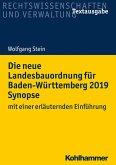 Die neue Landesbauordnung für Baden-Württemberg 2019 Synopse (eBook, PDF)