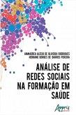 Análise de Redes Sociais na Formação em Saúde (eBook, ePUB)