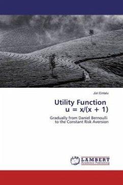 Utility Function u = x/(x + 1)