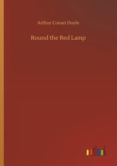 Round the Red Lamp - Doyle, Arthur Conan