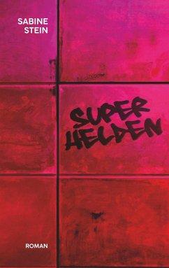 Superhelden - Stein, Sabine