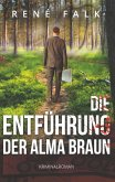 Die Entführung der Alma Braun