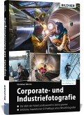 Corporate- und Industriefotografie