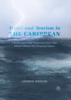 Travel and Tourism in the Caribbean - Spencer, Andrew