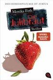Die Julibraut / Erdbeerpflücker-Thriller Bd.8