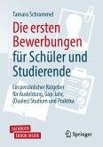 Die ersten Bewerbungen für Schüler und Studierende (eBook, PDF)
