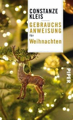 Gebrauchsanweisung für Weihnachten (Mängelexemplar) - Kleis, Constanze