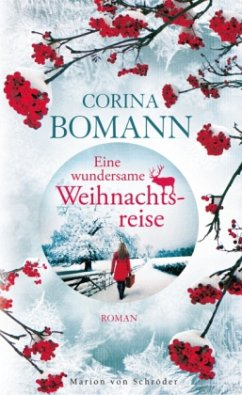 Eine wundersame Weihnachtsreise (Mängelexemplar) - Bomann, Corina
