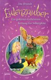 Ein goldenes Geheimnis & Rettung für Silberpfote / Eulenzauber Bd.1+2 (Mängelexemplar)