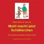 Mutti macht jetzt Schläferchen (MP3-Download)