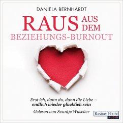 Raus aus dem Beziehungs-Burnout (MP3-Download) - Bernhardt, Daniela