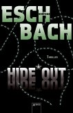 Hide*Out / Out Trilogie Bd.2 (Mängelexemplar)
