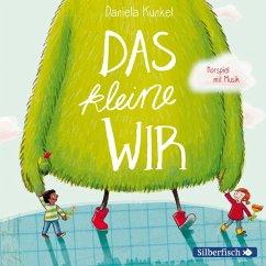 Das kleine WIR (MP3-Download) - Kunkel, Daniela
