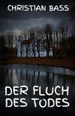 Der Fluch des Todes (eBook, ePUB)