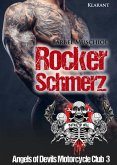 Rockerschmerz. Angels of Devils Motorcycle Club 3 (eBook, ePUB)