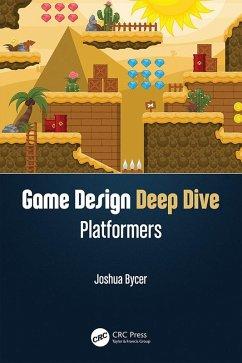 Game Design Deep Dive (eBook, PDF) - Bycer, Joshua