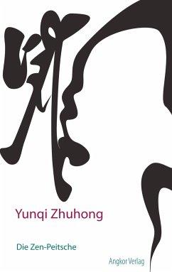 Die Zen-Peitsche - Zhuhong, Yunqi