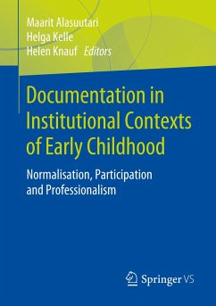 Documentation in Institutional Contexts of Early Childhood