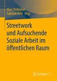 Streetwork und Aufsuchende Soziale Arbeit im öffentlichen Raum