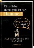 Künstliche Intelligenz ist der Hammer! Doch wo sind die Nägel?
