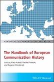 The Handbook of European Communication History (eBook, ePUB)