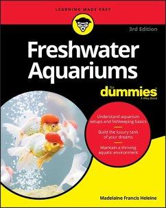 Freshwater Aquariums For Dummies (eBook, ePUB) - Heleine, Madelaine Francis