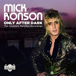 Only After Dark-The Complete Mainman Recordings - Ronson,Mick
