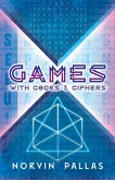 Games with Codes and Ciphers (eBook, ePUB)