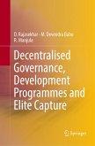 Decentralised Governance, Development Programmes and Elite Capture