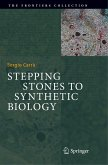Stepping Stones to Synthetic Biology