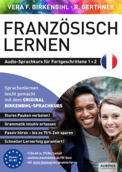 Französisch lernen für Fortgeschrittene 1+2, 5 Audio-CD - Birkenbihl, Vera F.; Gerthner, Rainer