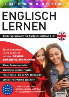 Englisch lernen Audio-Sprachkurs für Fortgeschrittene 1+2, 5 Audio-CD - Birkenbihl, Vera F.; Gerthner, Rainer