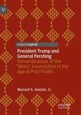 President Trump and General Pershing