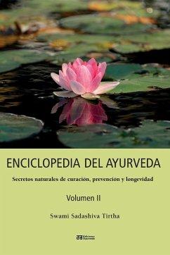 ENCICLOPEDIA DEL AYURVEDA - Volumen II - Sadashiva Tirtha, Swami